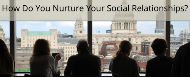 Do You Nurture Your Social Media