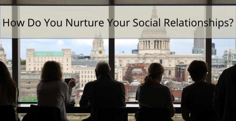 Do You Nurture Your Social Media